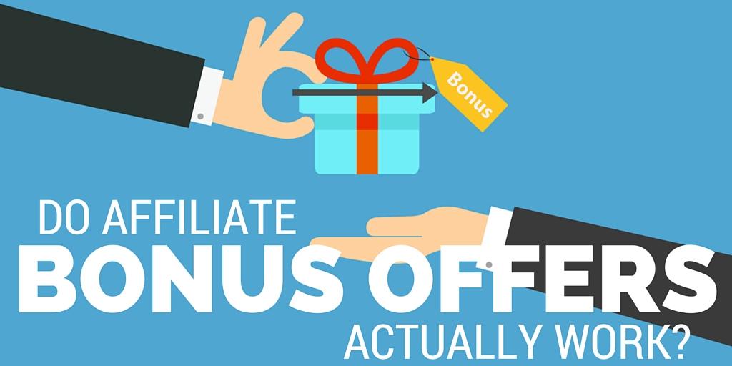 affiliate bonus packages even work?