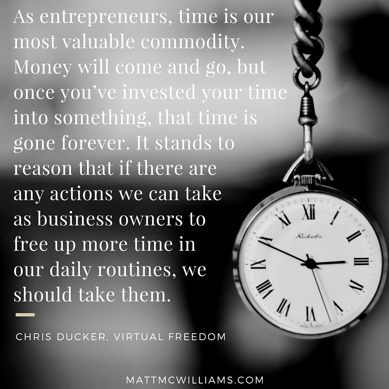 Chris Ducker quote on the most valuable commodity (time)