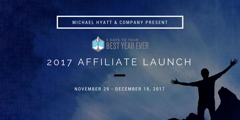 Michael Hyatt's 5 Days To Your Best Year Ever Affiliate Program