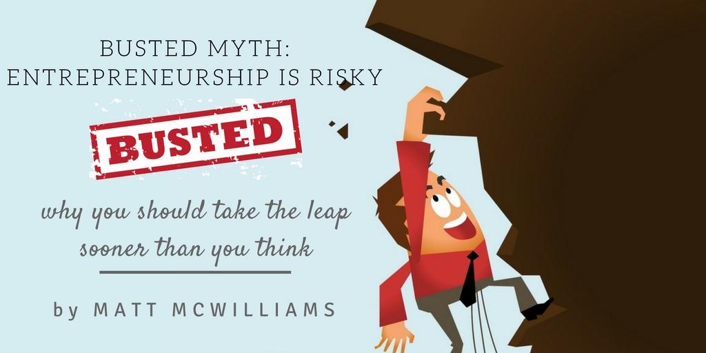 Why entrepreneurship is not risky