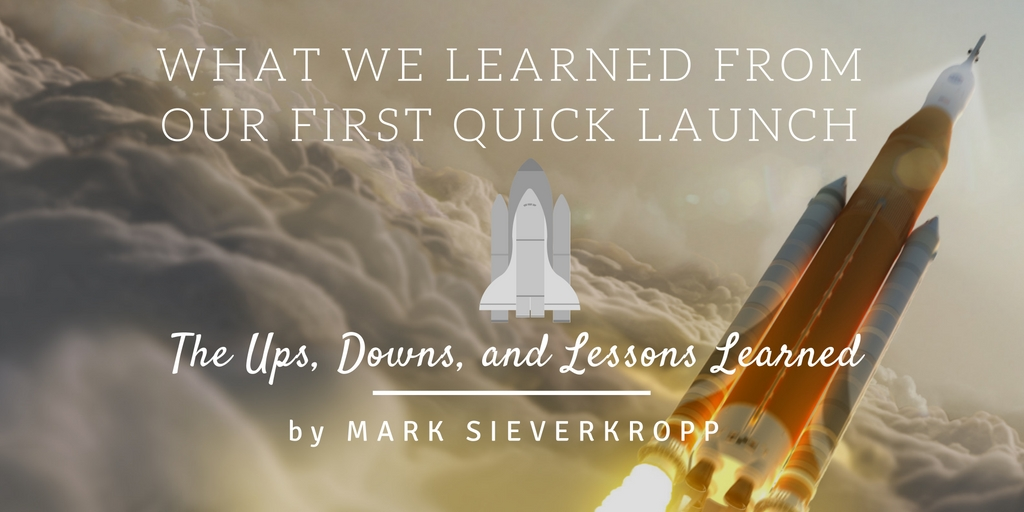 Case study of a PLF quick launch