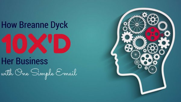 Email strategy for Breanne Dyck