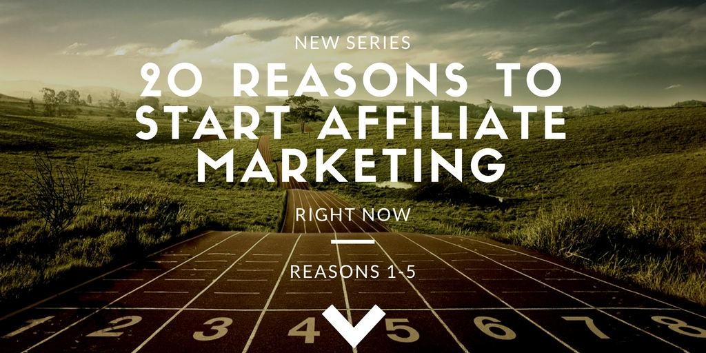 Affiliate marketing reasons