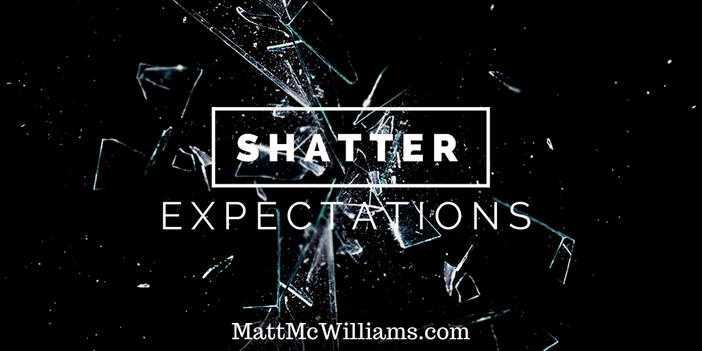 Shatter Expectations