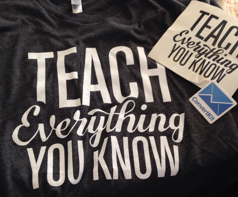 ConvertKit tshirt - teach everyting you know