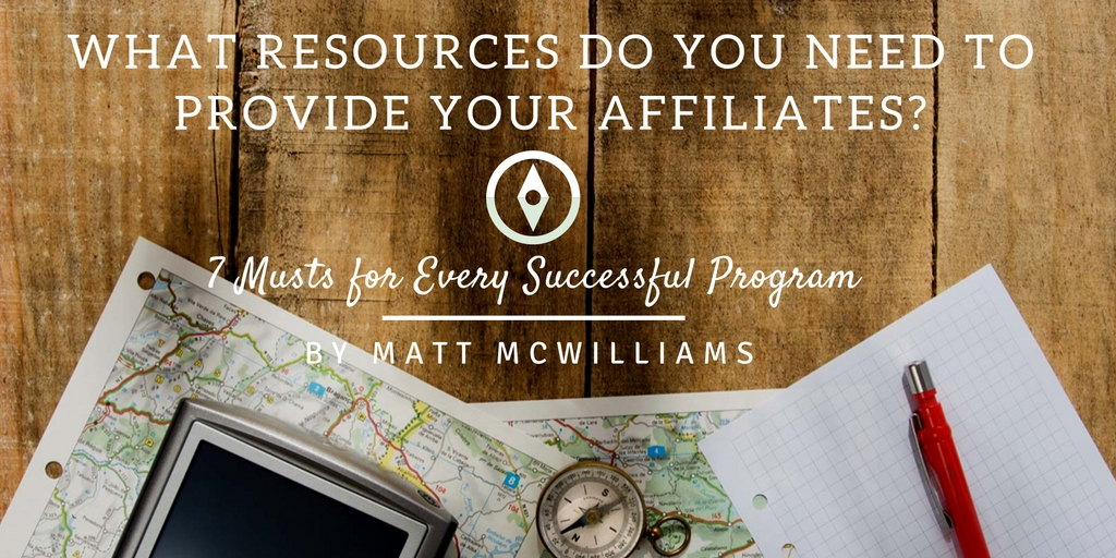 Resources to provide affiliates