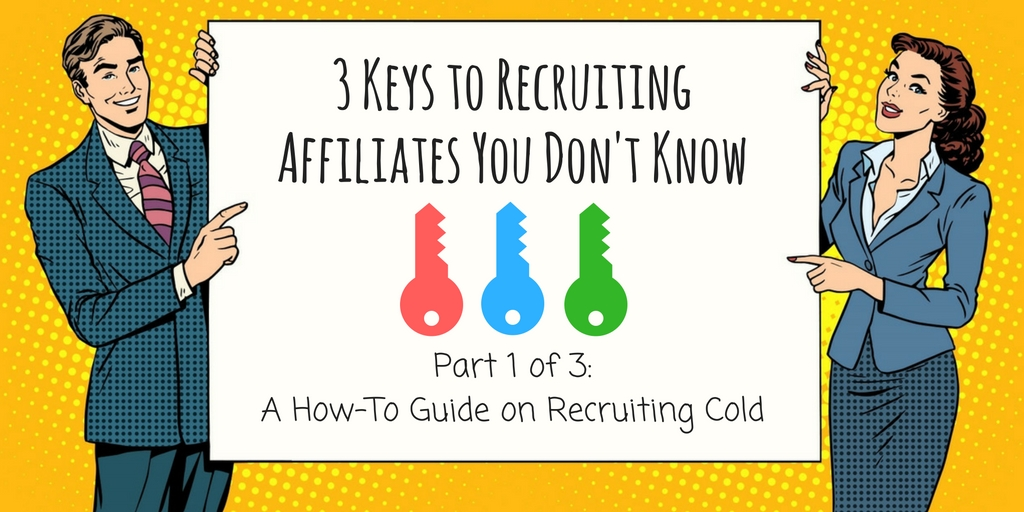 How to recruiting new affiliates