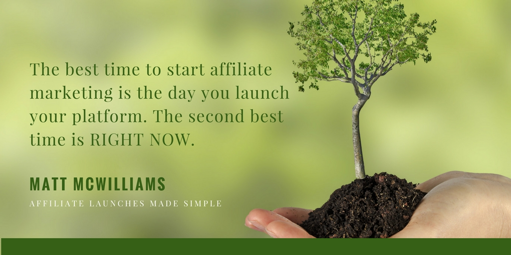 The best time to start affiliate marketing