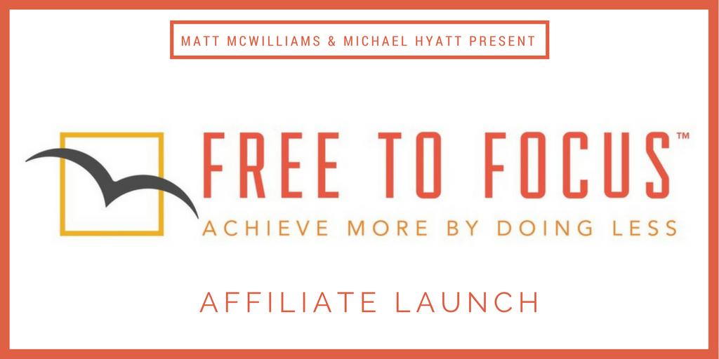 Free to Focus affiliate program (Michael Hyatt)
