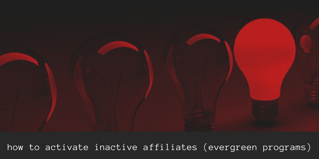 Activate affiliates in evergreen program