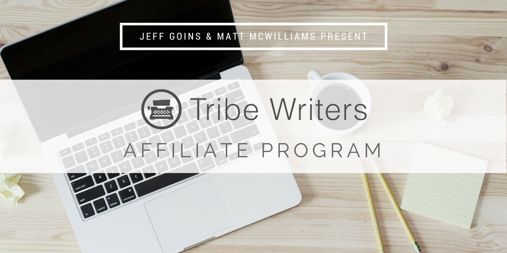 Jeff Goins' Tribe Writers Affiliate Program