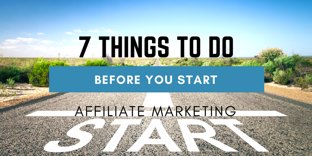 List of things to do before starting affiliate marketing