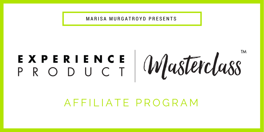 Experience Product Masterclass - Marisa Murgatroyd Affiliate Program