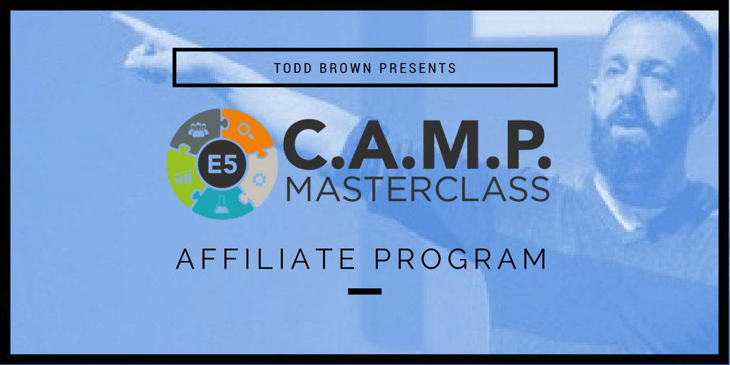 Todd Brown E5 CAMP Masterclass Affiliate Program