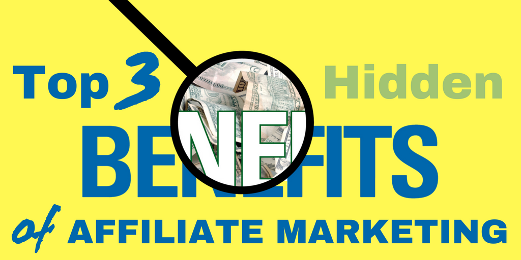 10 hidden benefits of affiliate marketing