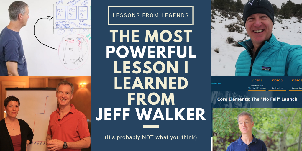 the most powerful lesson I learned from Product Launch Formula's Jeff Walker