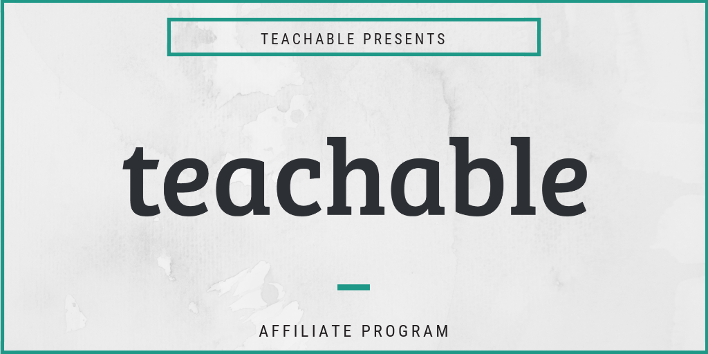 Teachable affiliate program information