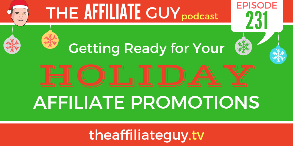 Affiliate Marketing during holidays podcast