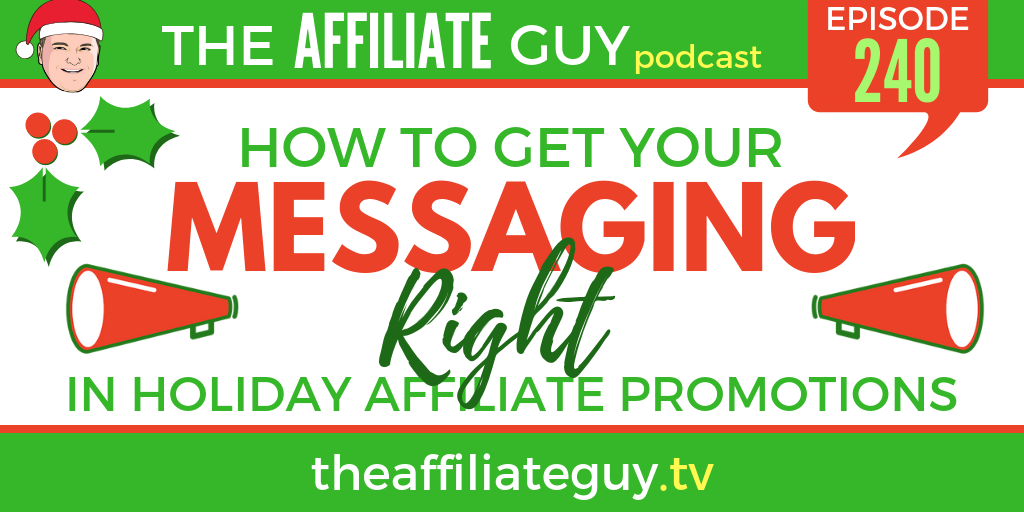 Podcast episode about holiday affiliate promotions
