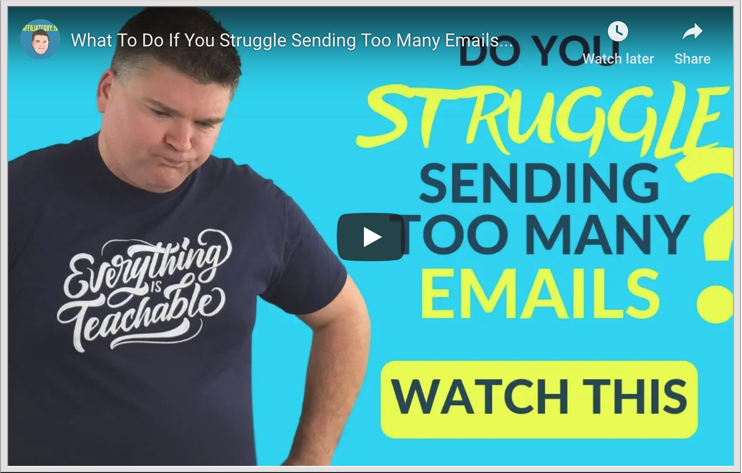 Video - what if you struggle sending too many emails