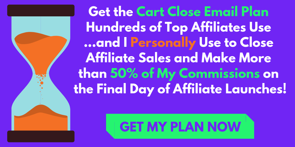Email plan for cart close on affiliate launches